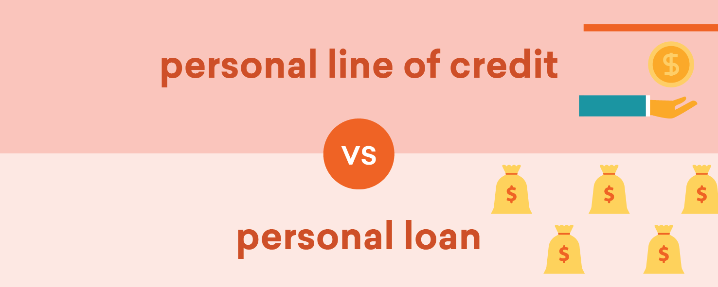 Personal Loan vs. Line of Credit: How to Choose Credible