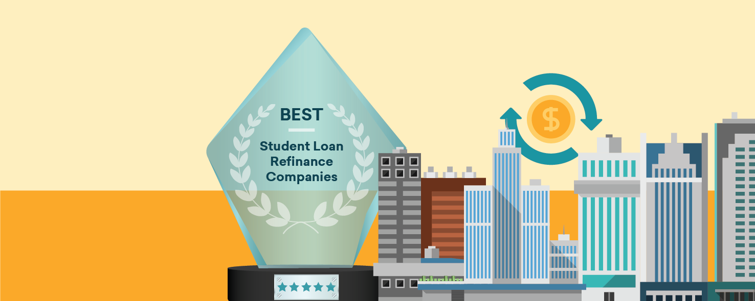 10 Of The Best Student Loan Refinance Companies For March 2021